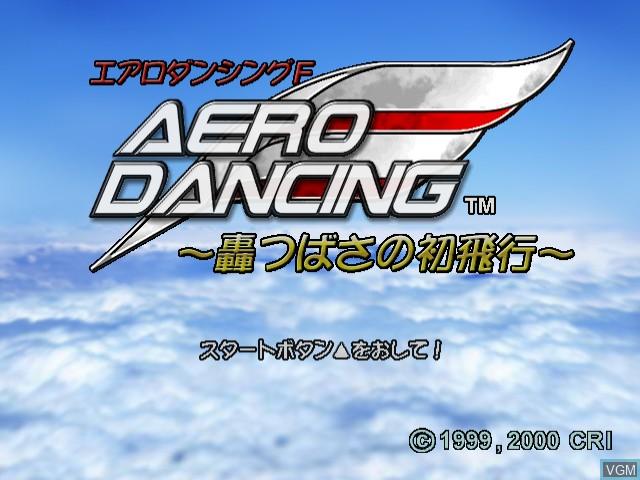 Image de l'ecran titre du jeu Aero Dancing - Todoroki Taichou no Himitsu Disc sur Sega Dreamcast