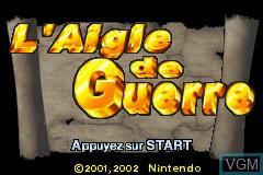 Image de l'ecran titre du jeu Aigle de Guerre, L' sur Nintendo GameBoy Advance