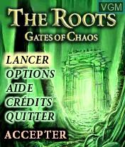 Image de l'ecran titre du jeu Roots, The - Gates of Chaos sur Nokia N-Gage