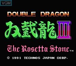 Image de l'ecran titre du jeu Double Dragon III - The Rosetta Stone sur Nintendo NES