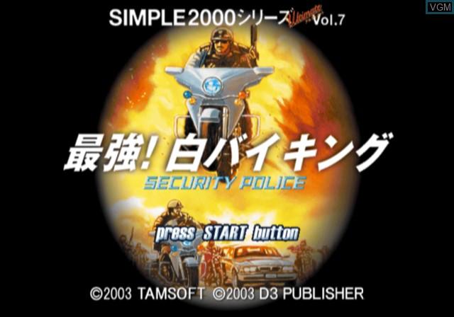 Image de l'ecran titre du jeu Simple 2000 Ultimate Vol. 7 - Saikyou! Shiro Biking - Security Police sur Sony Playstation 2
