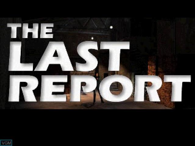 Image de l'ecran titre du jeu Last Report, The sur Sony Playstation