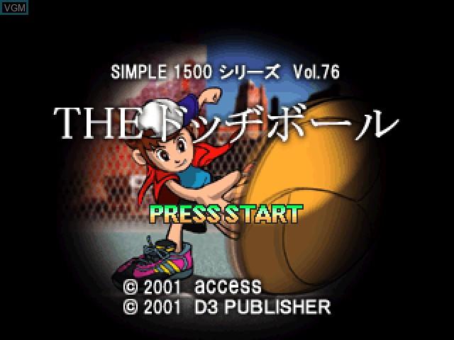 Image de l'ecran titre du jeu Simple 1500 Series Vol. 76 - The Dodge Ball sur Sony Playstation