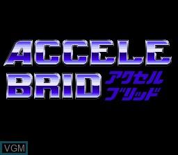 Image de l'ecran titre du jeu Accele Brid sur Nintendo Super NES
